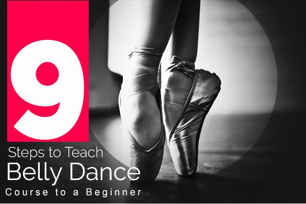 Teach Belly Dance Course to a Beginner