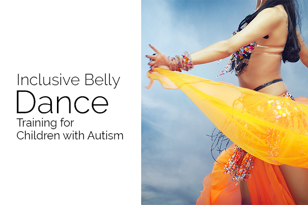 Belly Dance Training for Children with Autism